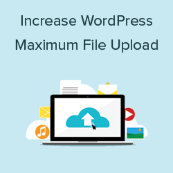 increase the upload size in WordPress